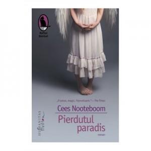 Pierdutul paradis - Cees Nooteboom