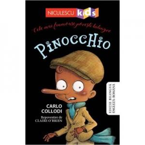Pinocchio. Cele mai frumoase povesti bilingve. Editie bilingva engleza-romana - Carlo Collodi