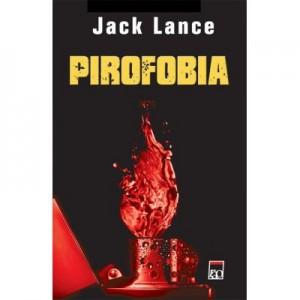 Pirofobia - Jack Lance