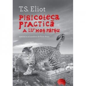 Pisicoteca practica a lu' Mos Parsu - T. S. Eliot