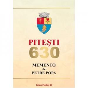 Pitesti 630. Memento - Petre Popa