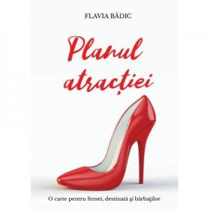 Planul atractiei (eBook ePUB) - Flavia Badic