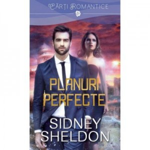 Planuri perfecte - Sidney Sheldon