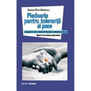 Pledoarie pentru toleranta si pace - Simona Silvia Badulescu