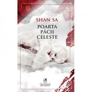 Poarta pacii celeste - Shan Sa