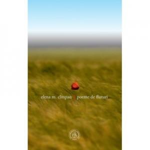 Poeme de fluturi - Elena M. Cimpan