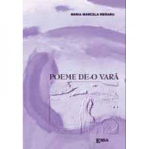 Poeme de-o vara - Marcela Meraru