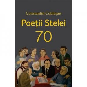 """Poetii """"Stelei"""" 70 - Constantin Cublesan"""