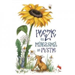 Poezie cu mireasma de pustie - Adela Maria Calistru