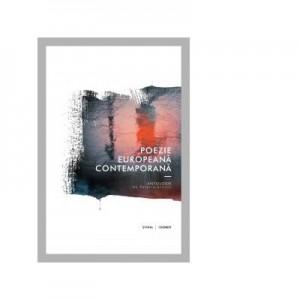 Poezie europeana contemporana, antologie - Valeriu Stancu