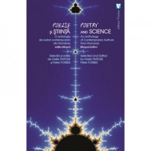 Poezie si stiinta / Poetry and Science - Peter Forbes, Grete Tartler