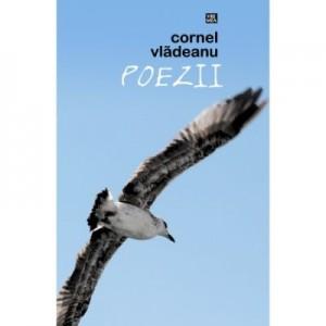 Poezii - Cornel Vladeanu