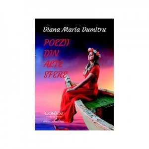 Poezii din alte sfere - Diana Maria Dumitru