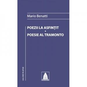 Poezii la asfintit - Poesie al tramonto - Mario Benatti
