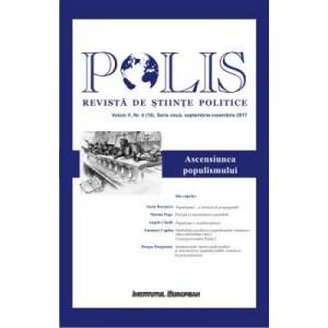 Polis. Ascensiunea populismului