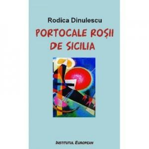Portocale rosii de Sicilia - Rodica Dinulescu