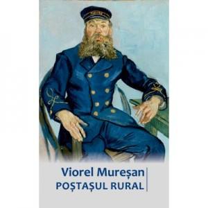 Postasul rural - Viorel Muresan