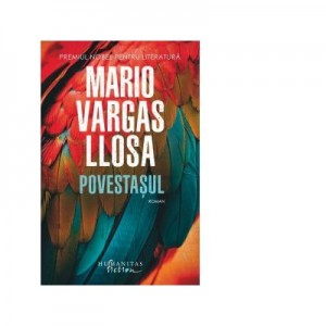 Povestasul - Mario Vargas Llosa