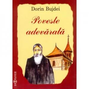Poveste adevarata - Dorin Bujdei