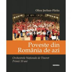 Poveste din Romania de azi - Oltea Serban Parau