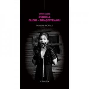Poveste imorala (hardcover) - Rodica Ojog-Brasoveanu