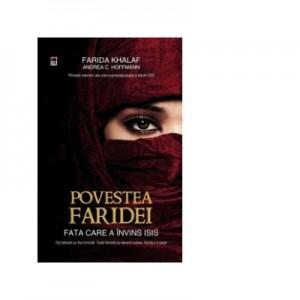 Povestea Faridei. Fata care a invins ISIS - Farida Khala, Andrea C. Hoffmann