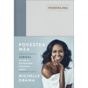 Povestea Mea. Jurnal - Michelle Obama