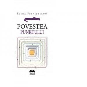 Povestea Punktului - Elena Petresteanu