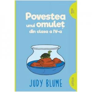 Povestea unui omulet din clasa a IV-a. Paperback - Judy Blume