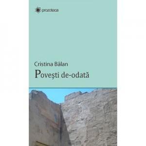 Povesti de-odata - Cristina Balan
