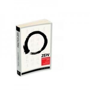 Practica Zen - Corp, Respiratie, Minte - Hakuyu Taizan Maezumi
