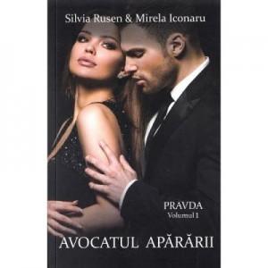 Pravda. Vol. 1. Avocatul apararii - Silvia Rusen, Mirela Iconaru