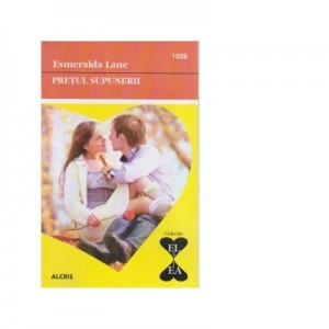 Pretul supunerii - Esmeralda Lane