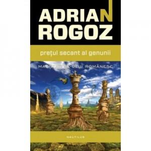 Pretul secant al genunii - Adrian Rogoz
