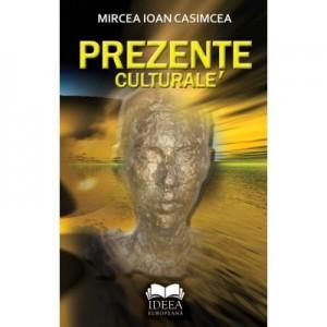 Prezente culturale - Mircea Ioan Casimcea