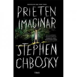 Prieten imaginar - Stephen Chbosky