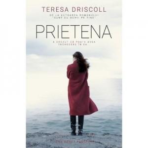 Prietena - Teresa Driscoll