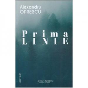 Prima linie - Alexandru Oprescu