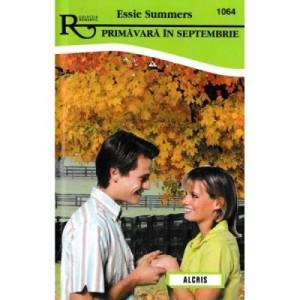 Primavara in septembrie - Essie Summers