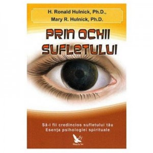 Prin ochii sufletului - H. Ronald Hulnick, Mary R. Hulnick