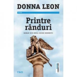 Printre randuri. Roman din seria Guido Brunetti - Donna Leon