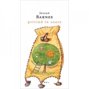 Privind in soare (paperback) - Julian Barnes