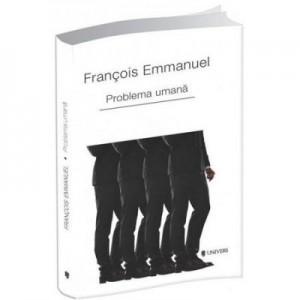 Problema umana - Francois Emmanuel
