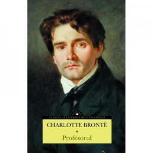 Profesorul - Charlotte Bronte