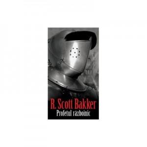 Profetul razboinic - R. Scott Bakker