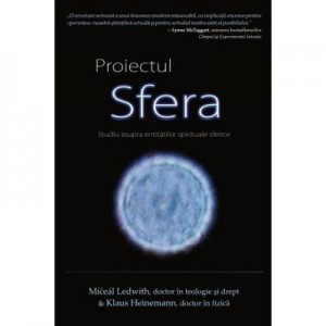 Proiectul Sfera. Studiu asupra entitatilor spirituale sferice - Miceal Ledwith