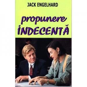 Propunere indecenta - Jack Engelhard