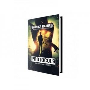 Protocol 9. Volumul 1 din seria Emma Moss - Monica Ramirez