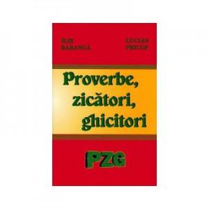 Proverbe, zicatori, ghicitori ( Ilie Baranga )