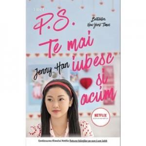 P. S. Te mai iubesc si-acum - Jenny Han. Traducere de Teodora Constantinescu